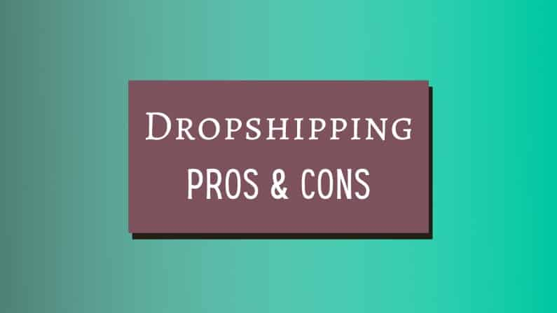 Dropshipping Business Pros and Cons Cover Photo