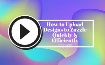 How to Upload Designs Quickly to Zazzle Without Using Zazzle Quick Create Tool