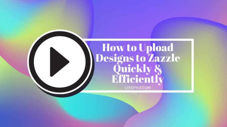 Cover Photo for How to Upload Designs Quickly to Zazzle