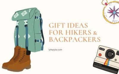 Gift Ideas for Hikers – The Ultimate Gift Guide for the Avid Hiker