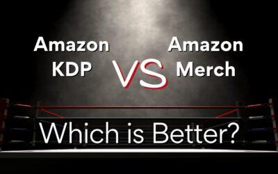 Amazon KDP VS. Amazon Merch. Which is Better?