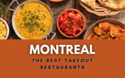 14 Best Takeout Restaurants in Montreal During COVID