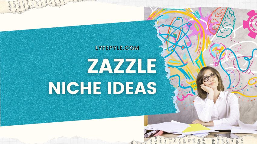 Cover Post for Zazzle Niche Ideas and Tips