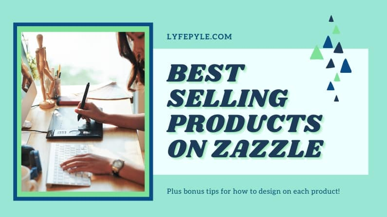 Cover Image for Products that sell the most on Zazzle platform