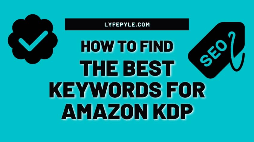 Cover photo for how to find the best keywords for amazon kdp