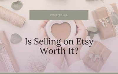 Is Selling on Etsy Worth it in 2021?