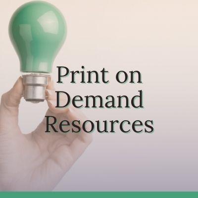 Print on Demand Resources