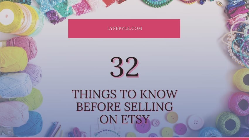 Things to Know before Selling on Etsy Cover Photo