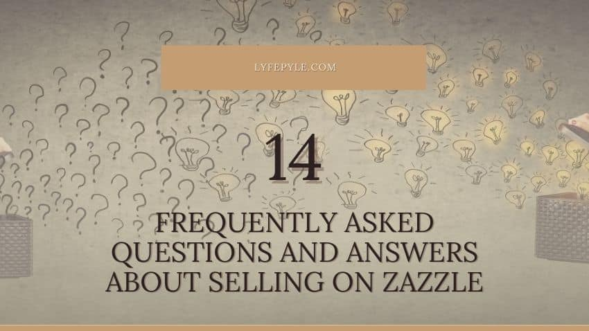Zazzle FAQ Post Cover Photo