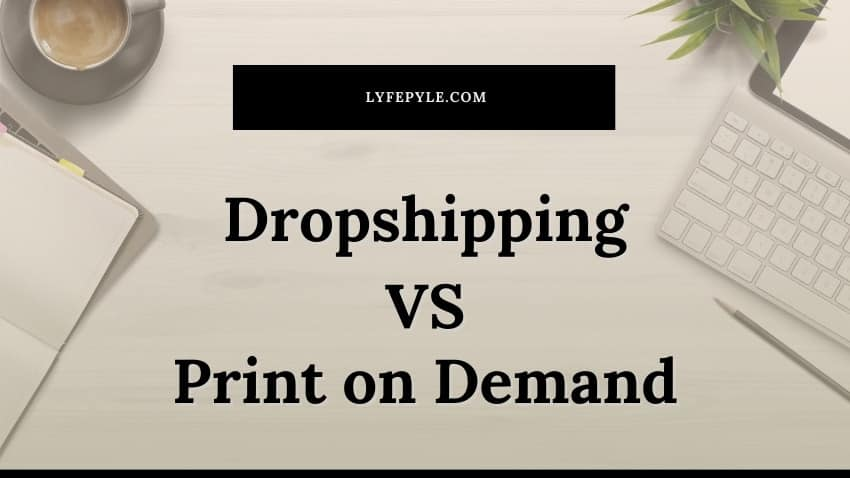 Cover photo for Dropshiping vs Print on Demand